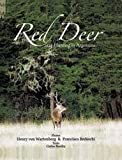 img - for Red Deer, Stag Hunting Argentina book / textbook / text book