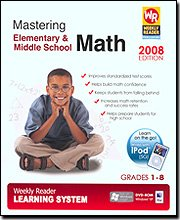 Weekly Reader L.S. - Mastering Elementary & Middle School Math 2008