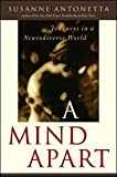A Mind Apart: Journeys in a Neuro-diverse World