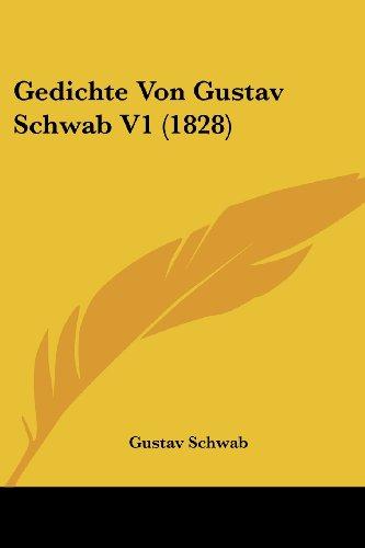 Gedichte Von Gustav Schwab V1 (1828)