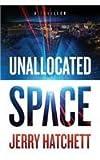 Unallocated Space: Sam Flatt, Book 1