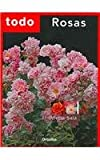 img - for Todo Rosas / Rose (Spanish Edition) book / textbook / text book