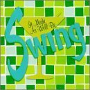 It Might As Well Be Swing by Various Artists (2013-05-03)