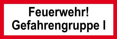 Feuerwehrschild aus Folie - Feuerwehr! Gefahrengruppe I - 5 x 15 cm