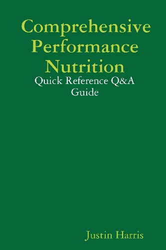 Comprehensive Performance Nutrition: Quick Reference Q&A Guide
