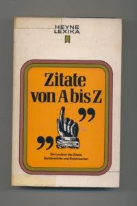 Zitate Von A Bis Z Ein Lexikon Der Zitate Sprichwörter Und