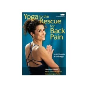 Yoga   Pain  Amazon on Yoga To The Rescue For Back Pain With Desir  E Rumbaugh Dvd  Amazon Co
