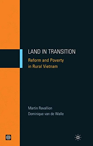 Land in Transition: Reform and Poverty in Rural Vietnam: Welfare Impacts of Agrarian Reform in Vietnam (Equity and Development Series)