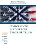 img - for South-Western Federal Taxation 2015 Corporations, Partnerships, Estates and Trusts (with H&R Block at Home  CD-ROM & RIA Checkpoint  Printed Access Card) book / textbook / text book