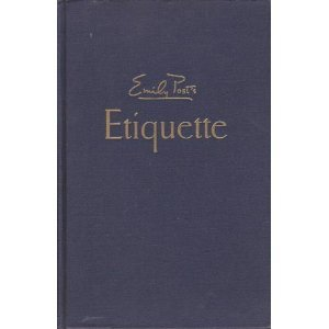 Emily Post's Etiquette The Blue Book of Social Usage, Post, Emily