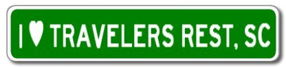 I Love TRAVELERS REST, SOUTH CAROLINA City Limit Sign