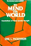 img - for To Mend the World book / textbook / text book