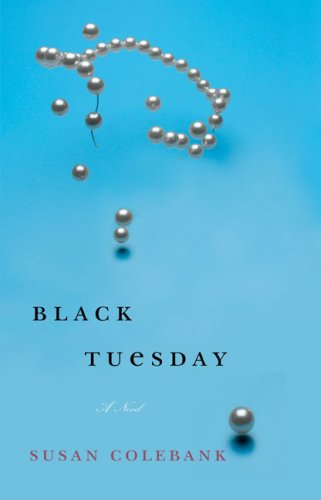 Black Tuesday by Susan Colebank