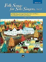 Folk Songs for Solo Singers - Vol. 2 - Medium Low Voice