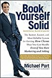 img - for Book Yourself Solid: The Fastest, Easiest, and Most Reliable System for Getting More Clients Than You Can Handle Even if You Hate Marketing and Selling [Paperback] book / textbook / text book