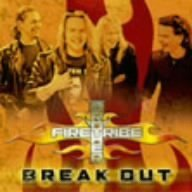 Break Out by Brother Firetribe (2006-11-01)