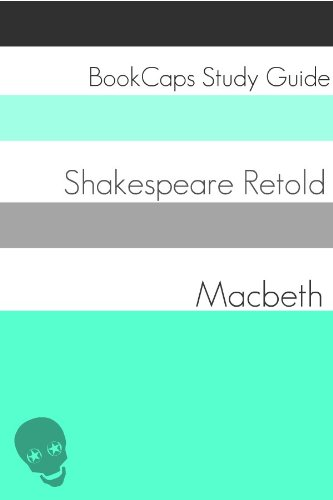 Murder? Witchcraft? Ghost? It's all in Macbeth. Retold so you can finally understand this great classic.  Macbeth In Plain and Simple English (A Modern Translation and the Original Version) by William Shakespeare