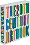 The 20th Century Art Book (text only) by E.of Phaidon Press