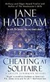 Cheating at Solitaire (A Gregor Demarkian Mystery) (0312943407) by Haddam, Jane