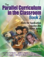 The Parallel Curriculum in the Classroom, Book 2: Units...
