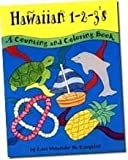 Hawaiian 1-2-3's: A Counting and Coloring Book [Paperback]