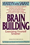 Brain Building: Exercising Yourself Smarter (0553057707) by Savant, Marilyn Vos