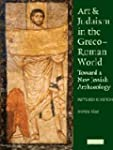 Art and Judaism in the Greco-Roman Wo...