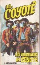 Los Voluntarios Del Coyote