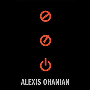 Without Their Permission: How the 21st Century Will Be Made, Not Managed Audiobook by Alexis Ohanian Narrated by Alexis Ohanian