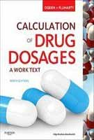 Calculation Of Drug Dosages 9Ed: A Work Text (Pb 2012)