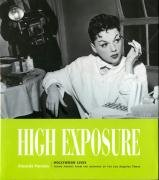High Exposure: Hollywood Lives - Found Photos from the Archives of the L.A. Time, Amanda Parsons