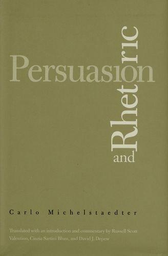 Cinzia Sartini Blum, David J. Depew, Russell Scott Valentino Carlo Michelstaedter - Persuasion and Rhetoric