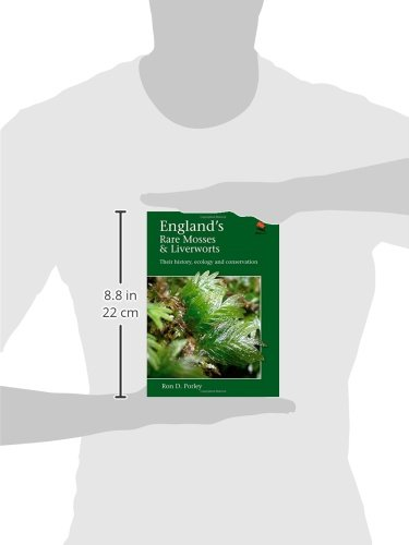England's Rare Mosses and Liverworts: Their History, Ecology, and Conservation (WILDGuides)
