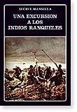 Una Excursion a Los Indios Ranqueles (Biblioteca Ayacucho) (Spanish Edition)