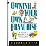 img - for Owning Your Own Franchise by Rust Herbert (1991-05-01) Hardcover book / textbook / text book