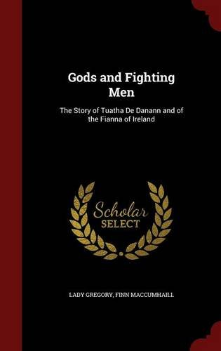 Finnaar september 2011 gods and fighting men the story of tuatha de danann and of the fianna of fandeluxe Choice Image