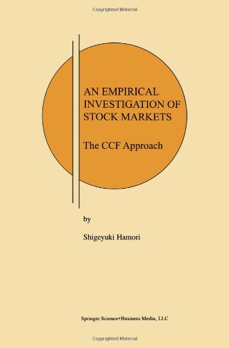 An Empirical Investigation of Stock Markets: The CCF Approach (Research Monographs in Japan-U.S. Business and Economics)