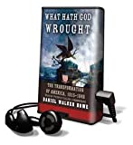 img - for What Hath God Wrought - on Playaway book / textbook / text book