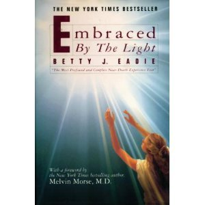 Embraced by the light / Betty J. Eadie with Curtis Taylor