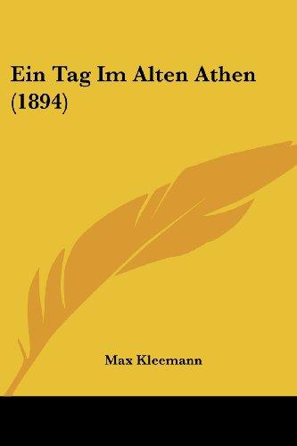 Ein Tag Im Alten Athen (1894)