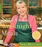 Sara's Secrets for Weeknight Meals [Hardcover]