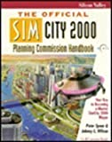 img - for The Official Simcity 2000 Planning Commission Handbook by Peter Spear (1993-11-03) book / textbook / text book