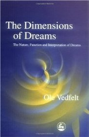 The Dimensions of Dreams: The Nature, Function and Interpretation of Dreams