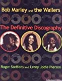 img - for Bob Marley and the Wailers: The Definitive Discography book / textbook / text book