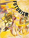 Futurism and the International Avant-garde (0876330375) by Anne D'Harnoncourt