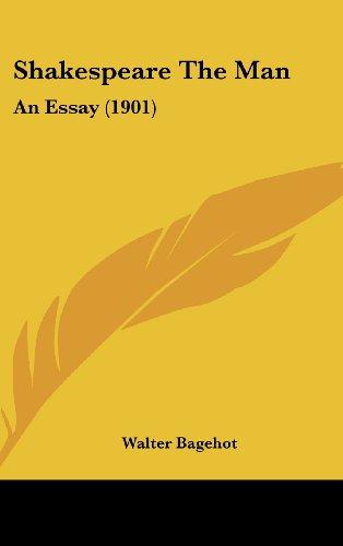 Shakespeare the Man: An Essay (1901)