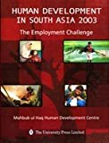 img - for Human Development in South Asia 2003: The Employment Challenge book / textbook / text book