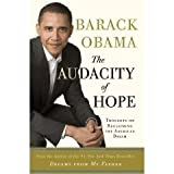 by Barack Obama (Author)The Audacity of Hope: Thoughts on Reclaiming the American Dream (Paperback)