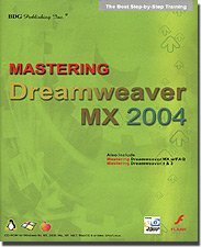 Mastering Dreamweaver MX 2004 Step by Step Training