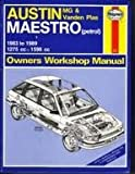 Austin/MG Maestro Owners Workshop Manual (Haynes Owners Workshop Manuals) John S. Mead